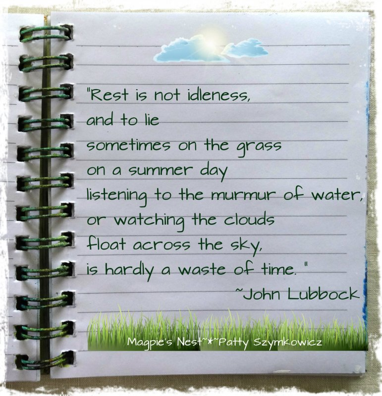 John Lubbock Quote About Character: Magpie's Nest ~*~ Patty Szymkowicz
