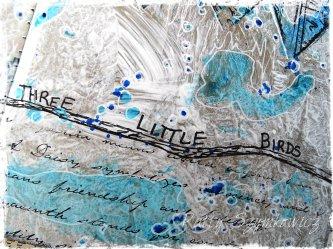 Magpie's Nest Three Little Birds (2)
