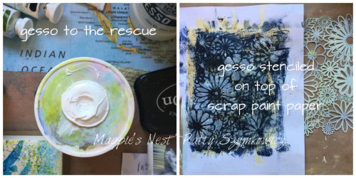 Magpie's Nest Patty Szymkowicz Gesso Saves the day