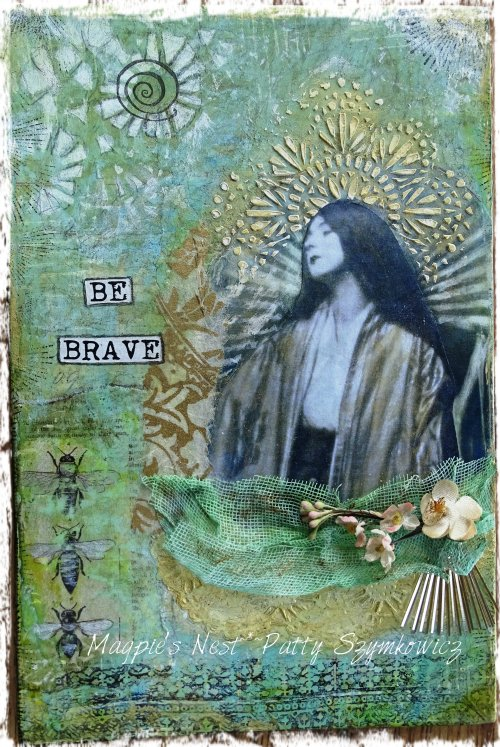 Magpie's Nest Patty Szymkowicz Be Brave