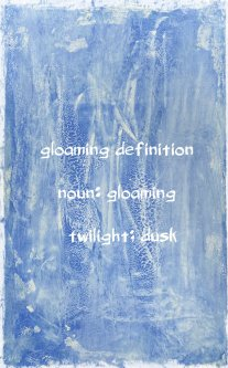 Gloaming definition Blue Gesso page
